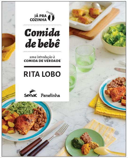 Rita Lobo lança o livro Comida de Bebê